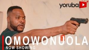 Omowonuola (2021 Yoruba Movie)