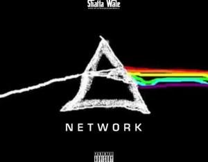 Shatta Wale – Network