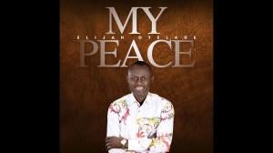 Elijah Oyelade – My Peace