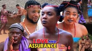 Love & Assurance Season 6