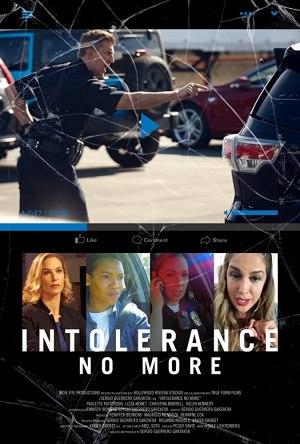 Intolerance: No More (2019)