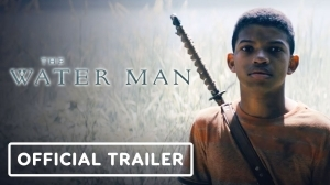 The Water Man (2021) Official Trailer Starr.  Lonnie Chavis, Rosario Dawson, Alfred Molina