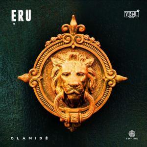 "Olamide Announces New Single ""Eru"" (Read Details)"