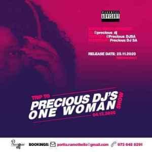 Precious DJ – Trip to Precious DJ's One Woman Show Mix