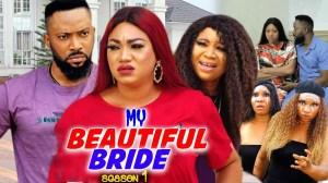 My Beautiful Bride (2021 Nollywood Movie)
