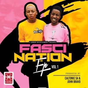 Caltonic SA & John Bravo – FasciNation, Vol. 1 (EP)