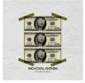 AUDIO + VIDEO: Fantana – Rich Gyal Anthem