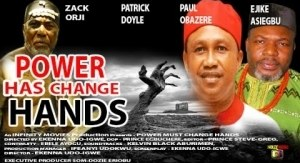 Power Must Change Hands (Old Nollywood Movie)
