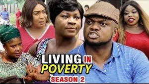 Living In Poverty Season 2