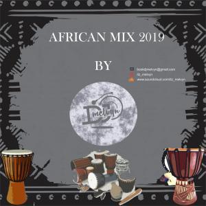 DJ Melvyn - African Mix 2019