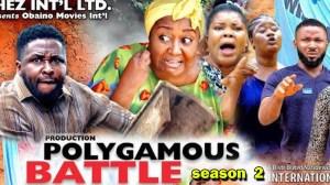 Polygamous Battle Season 2
