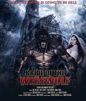 Bride of the Werewolf (2019) (Webrip) [Movie]