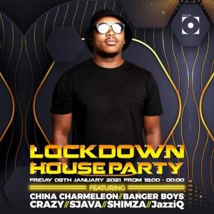 China Charmeleon – Lockdown House Party Mix (2021)