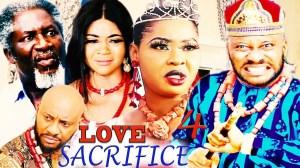 LOVE SACRIFICE SEASON 2 (2020) (Nollywood Movie)