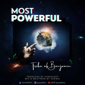 Tribe Of Benjamin – Most Powerful