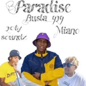 Busta 929 – Paradise Ft. Miano