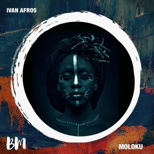 Ivan Afro5 – Moloku (Mambo Mix) (EP)