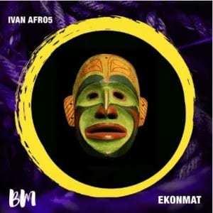 Ivan Afro5 – Ekonmat