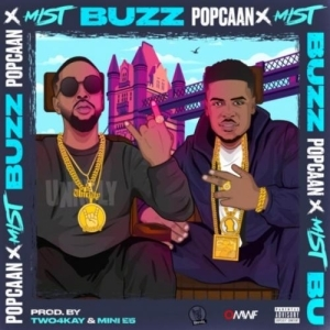 Popcaan – Buzz ft. Mist