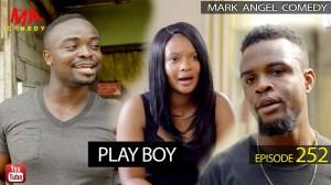 Mark Angel Comedy – Play Boy (Episode 252) (Comedy Video)