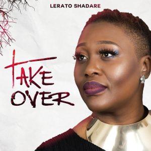 Lerato Shadare – Take Over