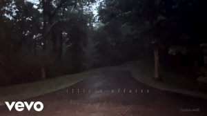 Taylor Swift – Illicit Affairs (Lyrics Video)