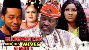 Billionaire King And His Wives Season 5