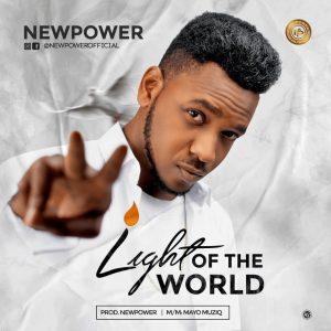 Newpower – Light Of The World