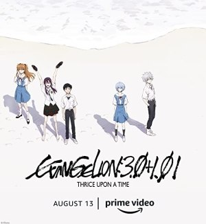 Evangelion: 3.0+1.01 Thrice Upon a Time (2021) (Animation) (Japanese)