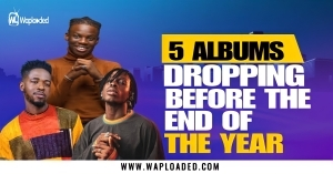 5 Albums Dropping Before The End Of The Year