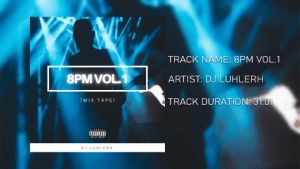 DJ LuHleRh – 8pm Mix Vol.1