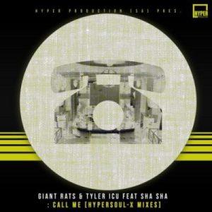 Giant Rats, Tyler ICU & Sha Sha – Call Me (HyperSOUL-X Remix)