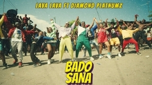 Lava Lava – Bado Sana ft. Diamond Platnumz (Video)