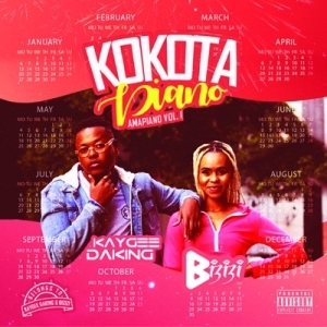 Kaygee DaKing & Bizizi – Kokota Piano (Amapiano, Vol. 1) (Album)