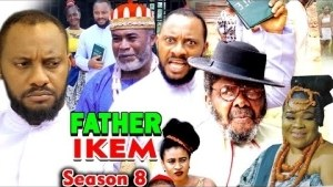 FATHER IKEM SEASON 8 (2020)