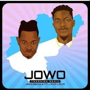 Jinmi Abduls ft. Lava Lava – Jowo (Tanzanian Remix)
