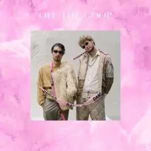 Yung Gravy Ft. bbno$ & Cuco – Off the Goop