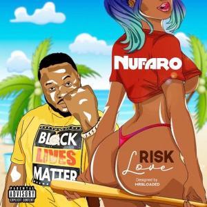 Nufaro – Risk Love