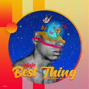Waje – Best Thing