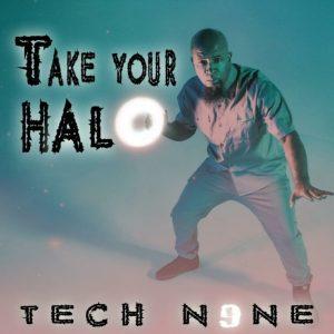 Tech N9ne – Take Your Halo