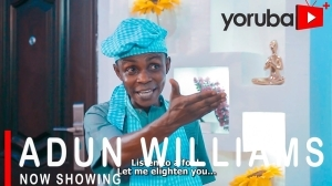 Adun Williams (2021 Yoruba Movie)