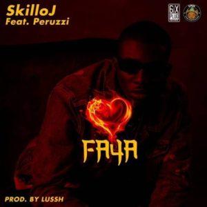 Skillo J ft. Peruzzi – Faya