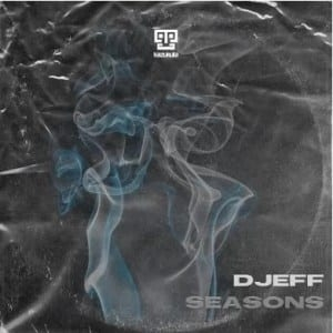 Djeff – Seasons (Original Mix)