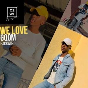 Czwe NgumnganWam – We Love Gqom Package EP