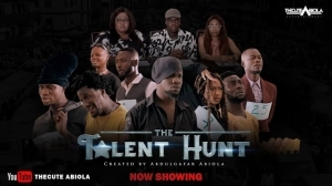 TheCute Abiola - The Talent Hunt (Comedy Video)
