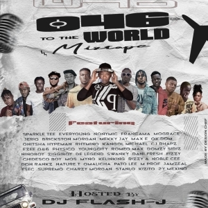 DJ Flash – 046 To The World Mix
