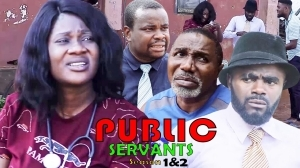 Public Servant (2021 Nollywood Movie)
