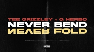 Tee Grizzley Ft. G Herbo – Never Bend Never Fold