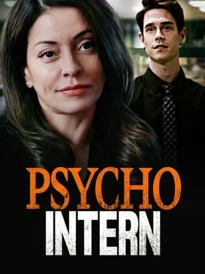 Psycho Intern (2021)