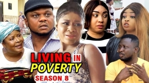 Living In Poverty Season 8